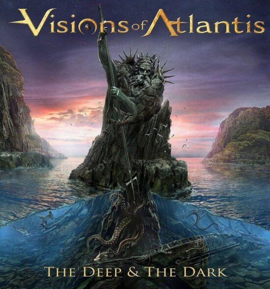 Visions Of Atlantis – The Deep&The Dark